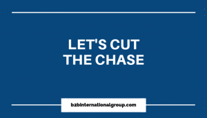Let's Cut The Chase - Let's Cut The Chase - How to urge clients to stop procrastinating and make a sales decision